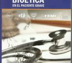 Libro Bioética en el Paciente grave